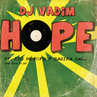 DJ Vadim - Hope / Give It Up