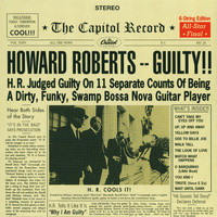 Howard Roberts - Guilty