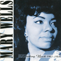 Mary Wells - Looking Back 1961-1964