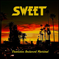 Sweet - Desolation Boulevard Revisited Live