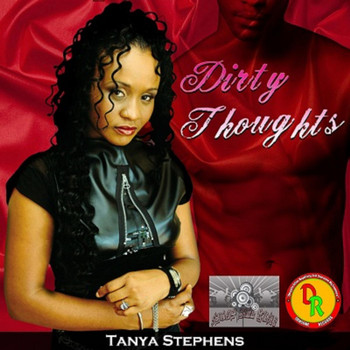 Tanya Stephens - Dirty Thoughts