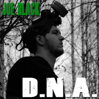 Joe Black - Dna