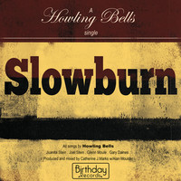 Howling Bells - Slowburn