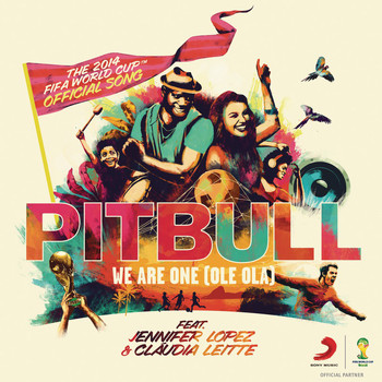 Pitbull feat. Jennifer Lopez & Claudia Leitte - We Are One (Ole Ola) [The Official 2014 FIFA World Cup Song]