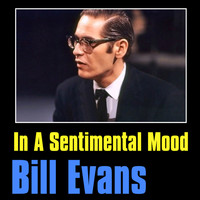 Bill Evans - In a Sentimental Mood