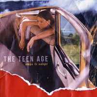 The Teen Age - Ways to Adapt