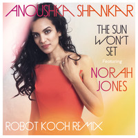 Anoushka Shankar - The Sun Won't Set (Robot Koch Remix)