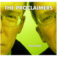 The Proclaimers - Persevere