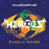 Janelle Monáe - Heroes (Pepsi Beats Of The Beautiful Game)