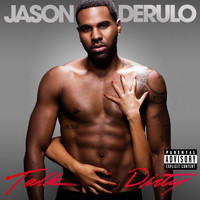 Jason Derulo - Talk Dirty (Explicit)