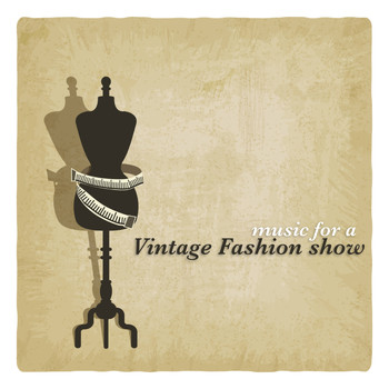 Various Artists - Music for a Vintage Fashion Show