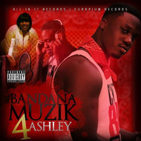 Mond in Motion - Bandana Muzik 4 Ashley (Explicit)
