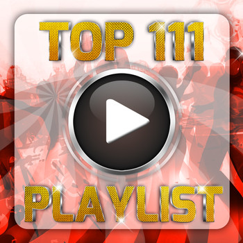 Various Artists - Top 111 Playlist