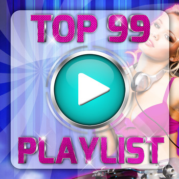 Various Artists - Top 99 Playlist