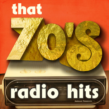 Various Artists - That 70's Radio Hits