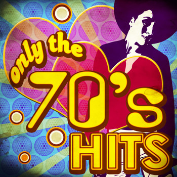 Various Artists - Only the 70's Hits
