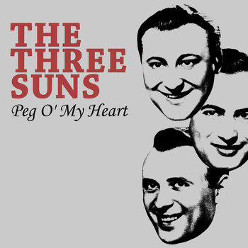 The Three Suns - Peg O' My Heart