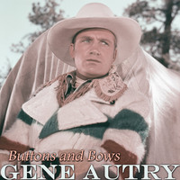 Gene Autry - Buttons and Bows