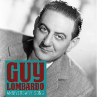 Guy Lombardo - Anniversary Song