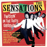 The Sensations - Twistin' in the Shits Groovin'