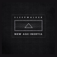 Sleepwalker - New Age Inertia