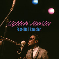 Lightnin' Hopkins - Fast-Mail Rambler