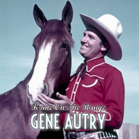 Gene Autry - Home on the Range