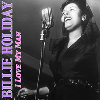 Billie Holiday - I Love My Man