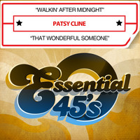 Patsy Cline - Walkin' After Midnight / That Wonderful Someone (Digital 45)
