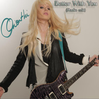Orianthi - Better With You (Radio Edit)