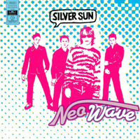 Silver Sun - Neo Wave Expanded