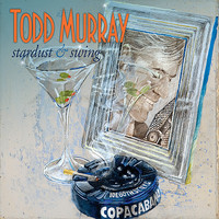 Todd Murray - Stardust & Swing