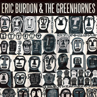 Eric Burdon & The Greenhornes by Eric Burdon & The Greenhornes