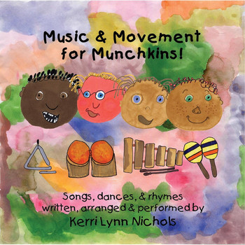 Kerri Lynn Nichols - Music & Movement for Munchkins