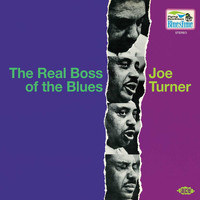 Joe Turner - The Real Boss Of The Blues
