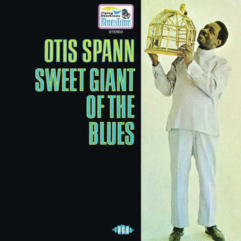 Otis Spann - Sweet Giant Of The Blues