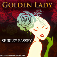 Shirley Bassey - Golden Lady