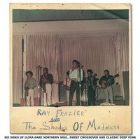 Ray Frazier & The Shades Of Madness - Ray Frazier & the Shades of Madness