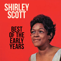 Shirley Scott - Best of the Early Years