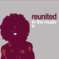 Reunited - In the Music