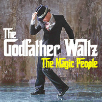 The Magic People - The Godfather Waltz