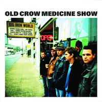 Old Crow Medicine Show - Big Iron World