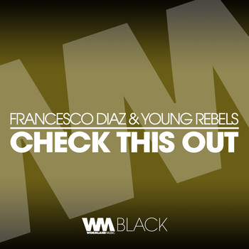 Francesco Diaz, Young Rebels - Check This Out
