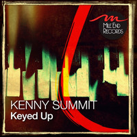 Kenny Summit - Keyed Up