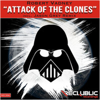 Robert Vadney - Attack Of The Clones