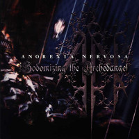 Anorexia Nervosa - Sodomizing the Archedangel (Explicit)