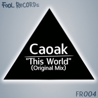Caoak - This World