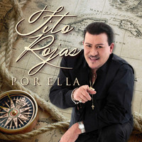 Tito Rojas - Por Ella - Single