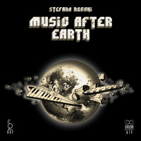 Stefano Rocchi - Music After Earth
