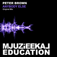 Peter Brown - Anybody Else